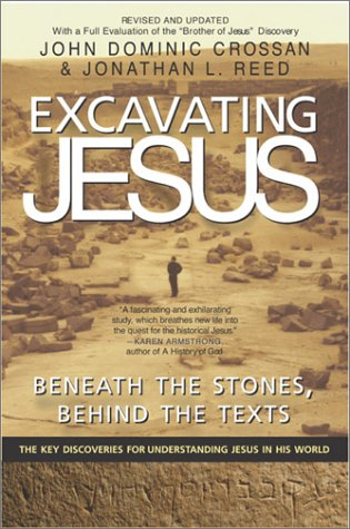 Excavating Jesus Beneath the Stones, Behind the Texts  2001 (Revised) edition cover
