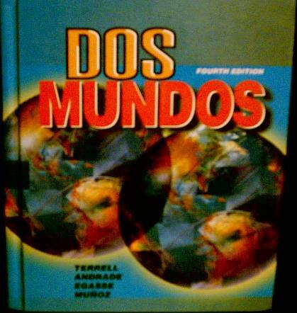 Dos Mundos A Communicative Approach 4th 1998 (Student Manual, Study Guide, etc.) edition cover