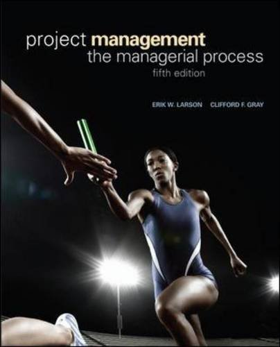 Project Management: the Managerial Process The Managerial Process 5th 2011 edition cover