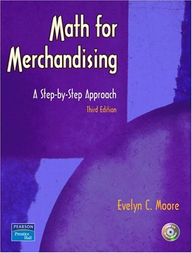 Math for Merchandising A Step-by-Step Approach 3rd 2005 (Revised) edition cover