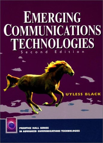 Emerging Communications Technologies  2nd 1997 (Revised) 9780137428342 Front Cover