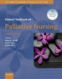 Oxford Textbook of Palliative Nursing  4th 2015 9780199332342 Front Cover