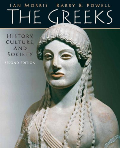 Greeks History, Culture, and Society 2nd 2010 9780205697342 Front Cover