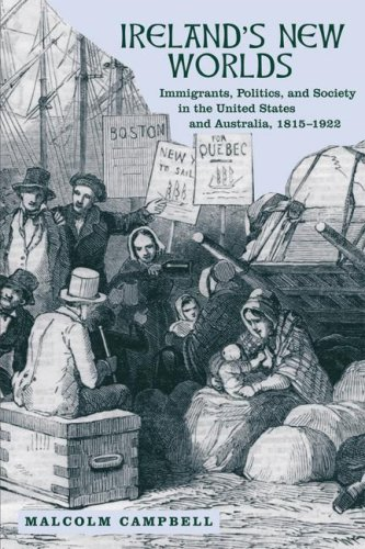 Ireland's New Worlds Immigrants, Politics, and Society in the United States and Australia, 1815-1922  2007 edition cover
