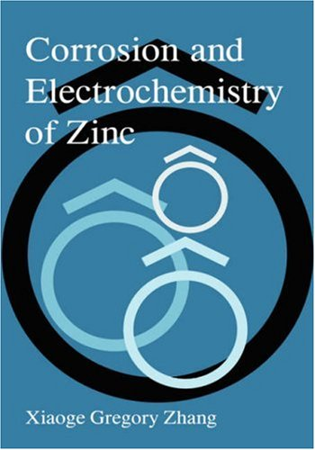 Corrosion and Electrochemistry of Zinc   1996 9780306453342 Front Cover