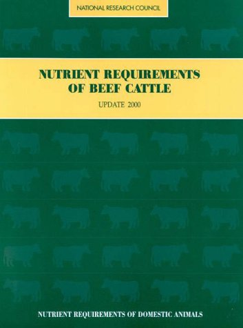 Nutrient Requirements of Beef Cattle 2000  7th 2000 (Revised) 9780309069342 Front Cover