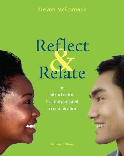 Reflect and Relate An Introduction to Interpersonal Communication 2nd 2009 edition cover