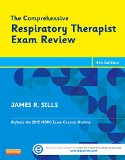 The Comprehensive Respiratory Therapist Exam Review:   2015 edition cover