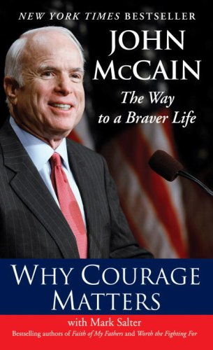 Why Courage Matters The Way to a Braver Life N/A edition cover