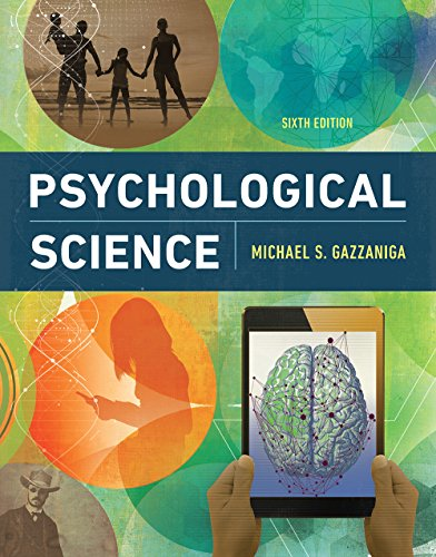 Psychological Science  6th 9780393640342 Front Cover