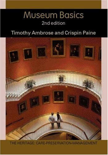 Museums Basics Ed2  2nd 2004 (Revised) edition cover