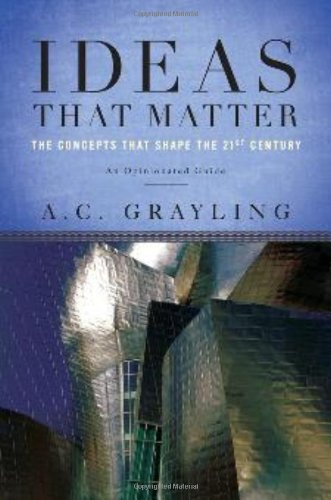 Ideas That Matter The Concepts That Shape the 21st Century N/A 9780465019342 Front Cover