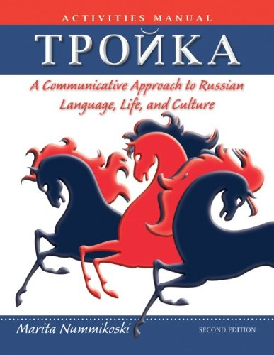 Troika, Activities Manual A Communicative Approach to Russian Language, Life, and Culture 2nd 2012 9780470646342 Front Cover