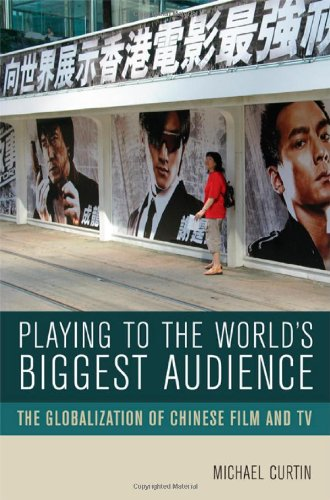 Playing to the World's Biggest Audience The Globalization of Chinese Film and TV  2007 edition cover