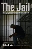 Jail Managing the Underclass in American Society  2013 edition cover
