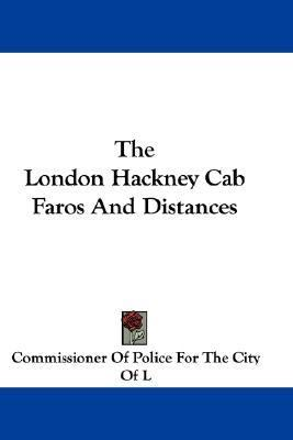 London Hackney Cab Faros and Distances N/A 9780548349342 Front Cover