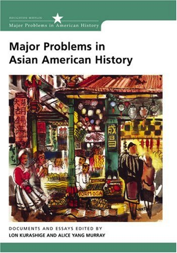 Major Problems in Asian American History Documents and Essays  2003 edition cover