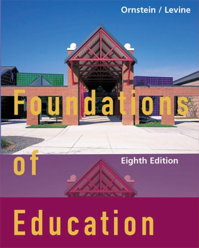 Foundations of Education  8th 2003 9780618192342 Front Cover