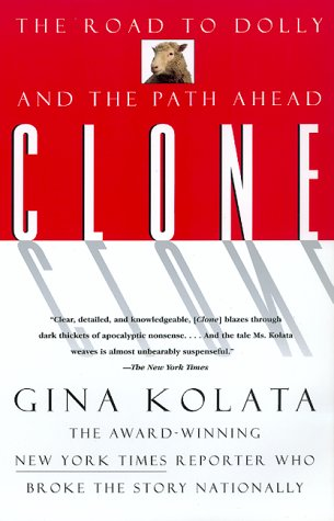 Clone The Road to Dolly and the Path Ahead N/A 9780688166342 Front Cover