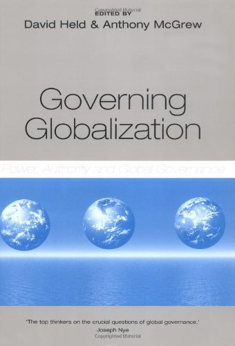 Governing Globalization Power, Authority and Global Governance  2002 edition cover