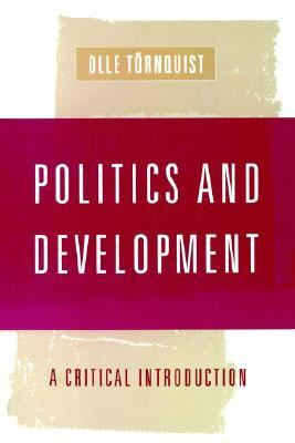 Politics and Development A Critical Introduction  1999 9780761959342 Front Cover