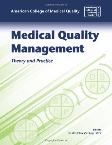 Medical Quality Management Theory and Practice 2nd 2010 edition cover