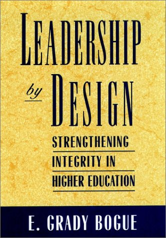Leadership by Design Strengthening Integrity in Higher Education  1994 edition cover