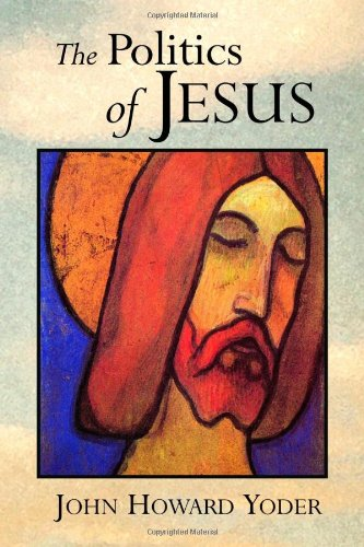 Politics of Jesus  2nd 1972 (Revised) edition cover