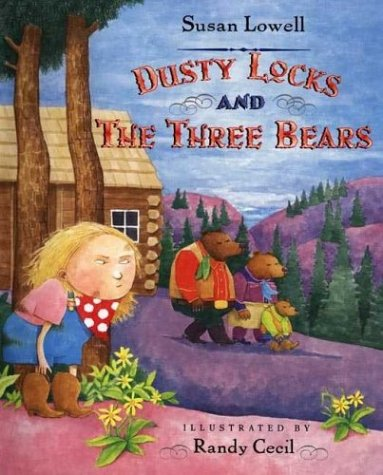 Dusty Locks and the Three Bears  Revised  edition cover