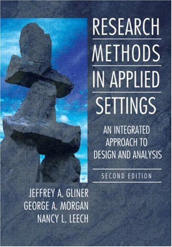 Research Methods in Applied Setttings An Integrated Approach to Design and Analysis 2nd 2010 (Revised) edition cover