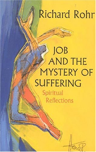 Job and the Mystery of Suffering Spiritual Reflections N/A edition cover
