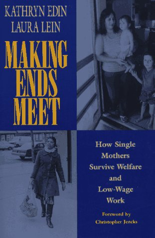 Making Ends Meet How Single Mothers Survive Welfare and Low-Wage Work  1997 edition cover