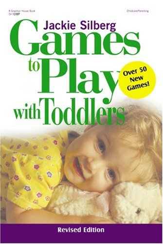 Games to Play with Toddlers  2nd 2002 (Revised) edition cover