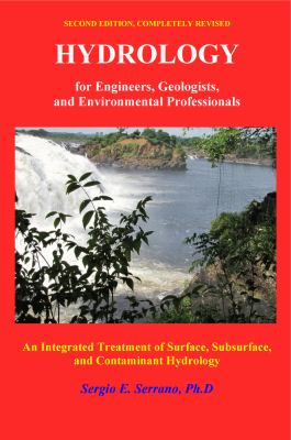 Hydrology for Engineers, Geologists, and Environmental Professionals An Integrated Treatment of Surface, Subsurface, and Contaminant Hydrology 2nd 2010 edition cover