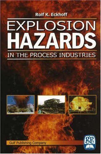 Explosion Hazards in the Process Industries   2006 9780976511342 Front Cover