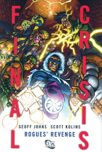 Final Crisis - Rogues' Revenge   2009 9781401223342 Front Cover