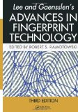 Lee and Gaensslen's Advances in Fingerprint Technology  3rd 2012 (Revised) edition cover