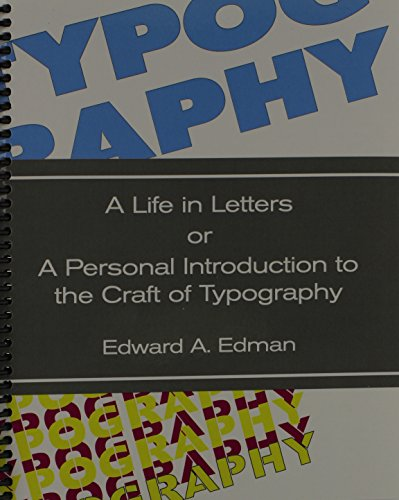 Typography A Life in Letters or a Personal Introduction to the Craft of Typography Revised  edition cover