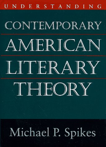 Understanding Contemporary American Literary Theory N/A edition cover