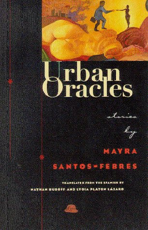 Urban Oracles : Short Stories 1st edition cover