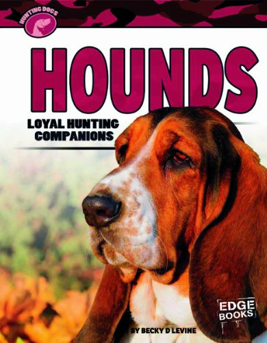 Hounds: Loyal Hunting Companions  2013 edition cover