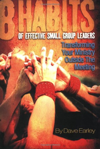 8 Habits of Effective Small Group Leaders   2001 edition cover