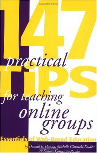 147 Practical Tips for Teaching Online Groups Essentials of Web-Based Education  2000 edition cover