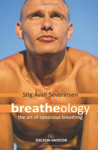 Breatheology The Art of Conscious Breathing  2010 edition cover