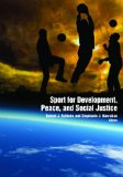Sport for Development, Peace, and Social Justice   2012 9781935412342 Front Cover