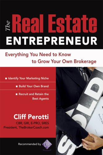 Real Estate Entrepreneur Everything You Need to Know to Grow Your Own Brokerage  2007 9780071484343 Front Cover
