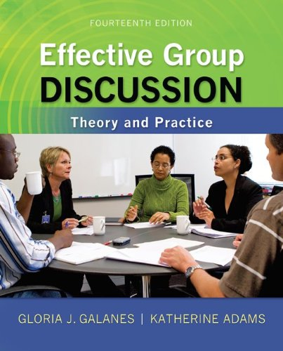 Effective Group Discussion Theory and Practice 14th 2013 9780073534343 Front Cover