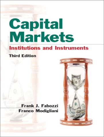 Capital Markets Institutions and Instruments 3rd 2003 edition cover