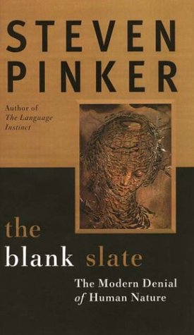 Blank Slate The Modern Denial of Human Nature N/A edition cover