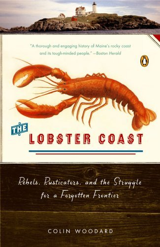 Lobster Coast Rebels, Rusticators, and the Struggle for a Forgotten Frontier  2004 edition cover